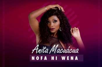 Anita Macuácua - Nofa Hi Wena
