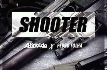 Dj Adinaldo Mix e Pedro Folha - Shooter