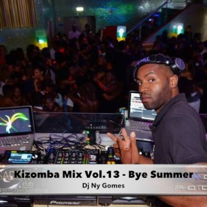 Dj Ny Gomes - Kizomba Mix Vol.13 (Bye Summer)
