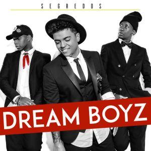 Dream Boyz - Segredos (Álbum) 2018