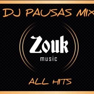 Dj Pausas - Zouk All Hits Mix