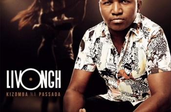 Livongh - Kizomba Na Passada (Álbum)