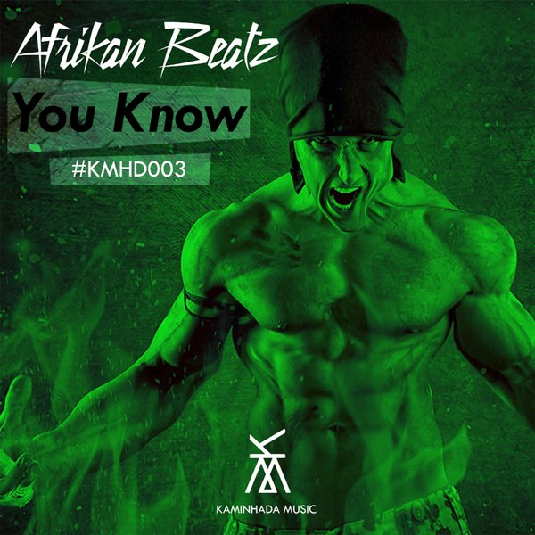 Afrikan Beatz - You Know (Afro House) 2018