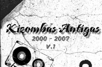 Dj Nelasta - Kizombas Antigas V.1 ( 2000 - 2007 )