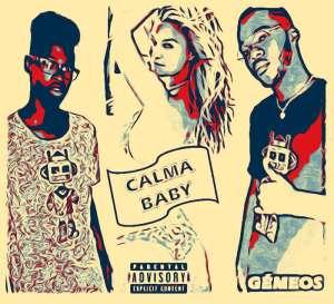 Gémeos - Calma Baby (Kizomba) 2018