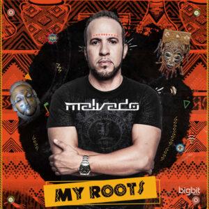 DJ Malvado - My Roots (EP)