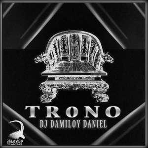 Dj Damiloy Daniel - Trono (Afro House) 2019