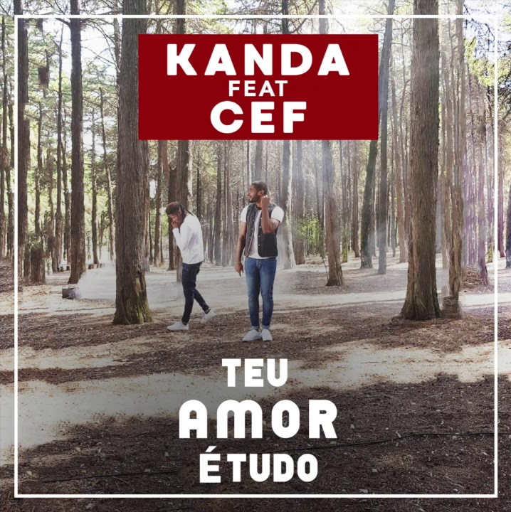 Kanda feat. CEF - Teu Amor é Tudo (Prod. Mad Super Star)
