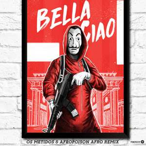 Bella Ciao (Os Metidos & Apropoison Afro Remix)