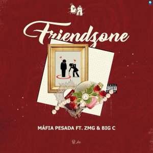 Máfia Pesada - Friendzone (feat. ZMG & Big C) 2019