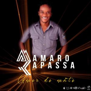 Mamaro Kapassa - Amor do Mato