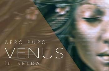 Afro Pupo - Venus (feat. Selda) 2019