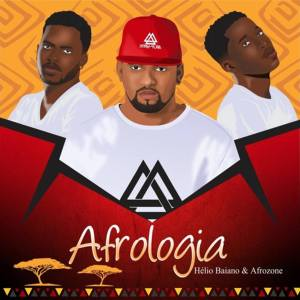 Dj Helio Baiano & AfroZone - Afrologia