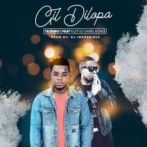 Gil Dilopa - Tá Duro (feat. Kletuz Gabeladas) 2019