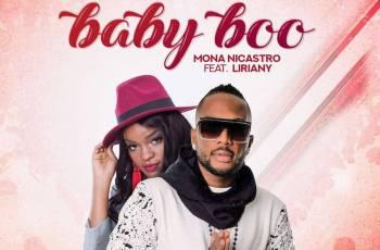 Mona Nicastro - Baby Boo (feat. Liriany) 2019