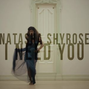 Natasha Shyrose - I Need You (Kizomba) 2019