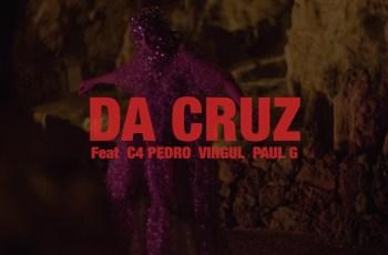 DA CRUZ - Tudo Bem (feat. C4 Pedro, Virgul e Paul G) 2019