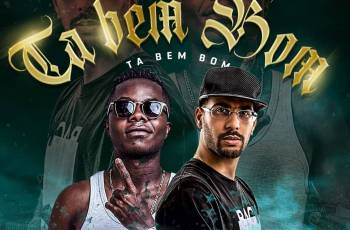 Dj Patrick - Tá Bem Bom (feat. Agre G, Ray G & Pimentel)