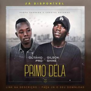 Gilson Shaine e Octávio Pro - Prima Dela (Kizomba) 2019