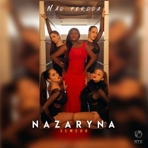 Nazaryna Semedo - Não Perdoa (Kizomba) 2019