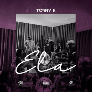 Tonny K - Ela (Prod. WonderBoyz) 2019