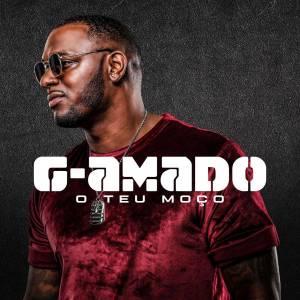 G-Amado - O Teu Moço (Álbum Completo), novas musicas, kizomba 2019, baixar musicas de kizomba