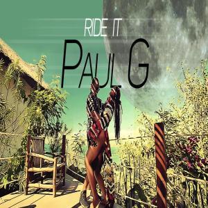 Paul G - Ride It