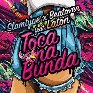Slamtype & BeatOven feat. Laton - Toca Na Bunda