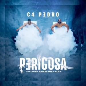 C4 Pedro - Perigosa (feat. Anselmo Ralph)