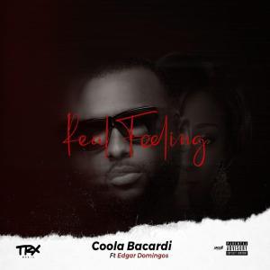 Coola Bacardi - Real Feeling (feat. Edgar Domingos) 2019