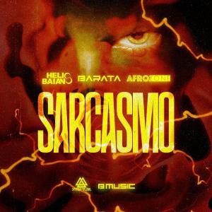 Dj Helio Baiano, Barata & AfroZone - Sarcasmo