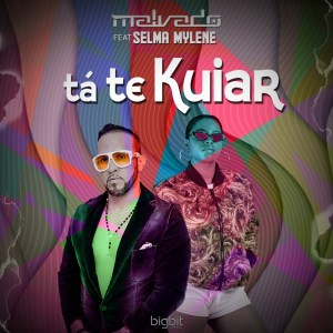 Dj Malvado - Tá Te Kuiar (feat. Selma Mylene)