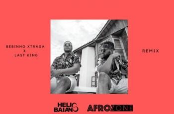 Bebinho Xtraga & Luciano LastKing - Não Tenho Culpa (Dj Hélio Baiano & AfroZone Remix)