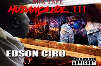 Edson Ciro - Mudança Vol. III (EP) 2019