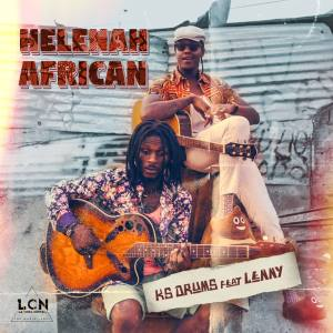 KS Drums - Helenah African (feat. Lenny Kappoko) 2019