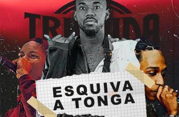 Truxuda Rolante - Esquiva A Tonga (feat. Uami Ndongadas & ManeGalinha) 2019