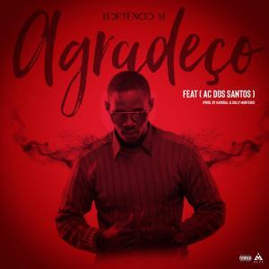 Hortêncio M - Agradeço (feat. AC Dos Santos) 2019