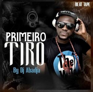 Dj Abadjá - Primeiro Tiro (Beat Tape)