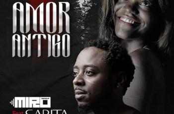DJ Miro Kikola - Amor Antigo (feat. Sarita) 2019