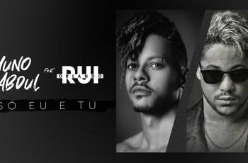 Nuno Abdul feat. Rui Orlando - Só Eu e Tu (Kizomba) 2019