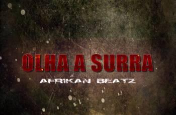 Afrikan Beatz - Olha a Surra (Afro House)