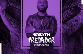 Breyth - Predador (Afro House) 2020