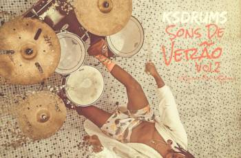 KS Drums - Sons De Verão Vol.2 (Luanda.Rio.Lisboa) [Álbum]