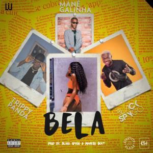 Dj Black Spygo - Bela (feat. Mané Galinha & Trippy Panda) 2020