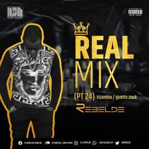 Dj Rebelde - Real Mix (Parte 24)