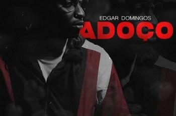 Edgar Domingos - Adoço