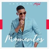 Anselmo Ralph - Momentos (Álbum) 2020