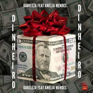 Da Beleza - Dinheiro (feat. Amélia Mendes)