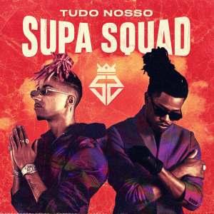 Supa Squad - Donzela (feat. Nelson Freitas)