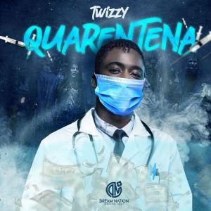 Twizzy - Quarentena